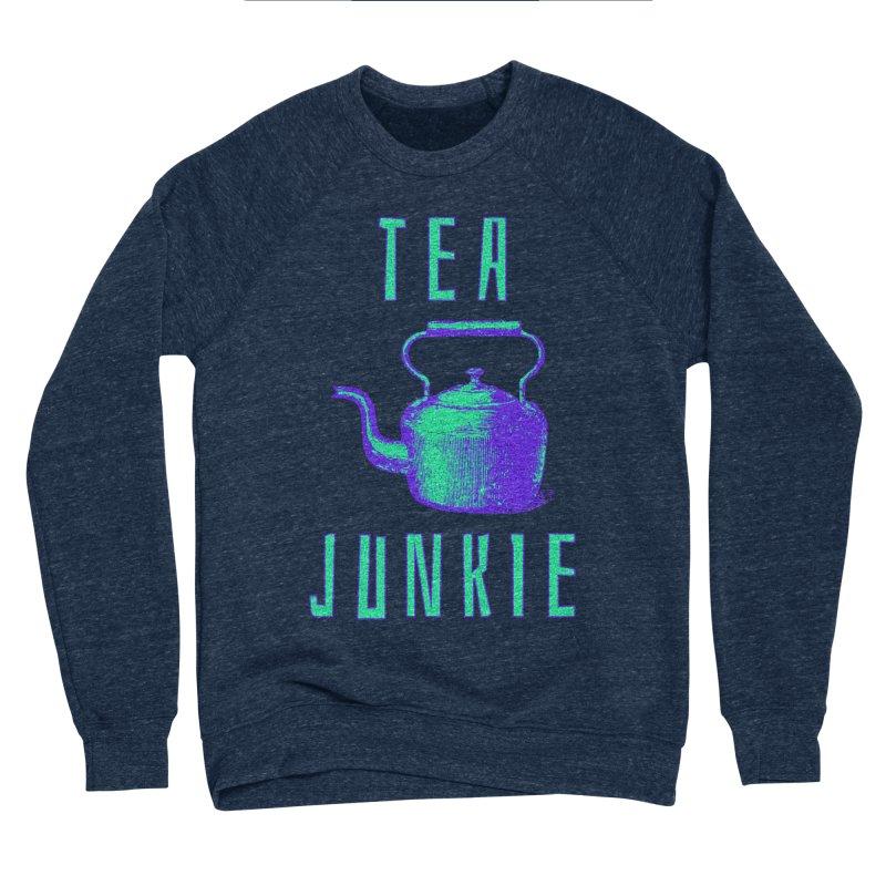 Tea Junkie Women's Sponge Fleece Sweatshirt by navjinderism's Artist Shop