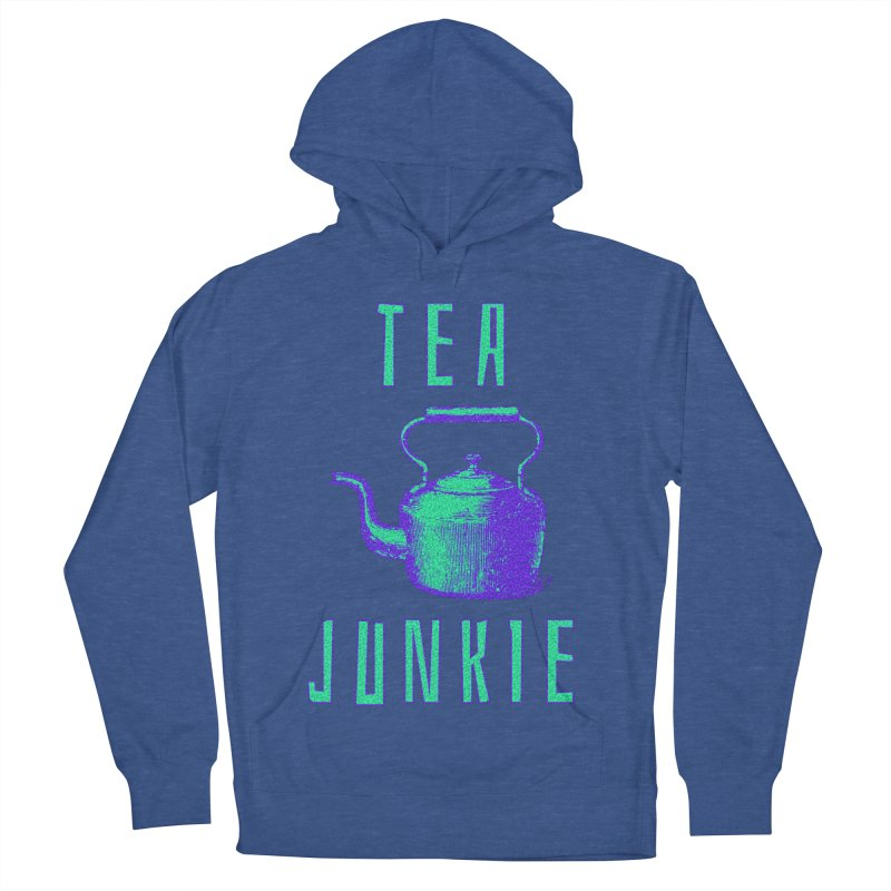 Tea Junkie Men's French Terry Pullover Hoody by navjinderism's Artist Shop