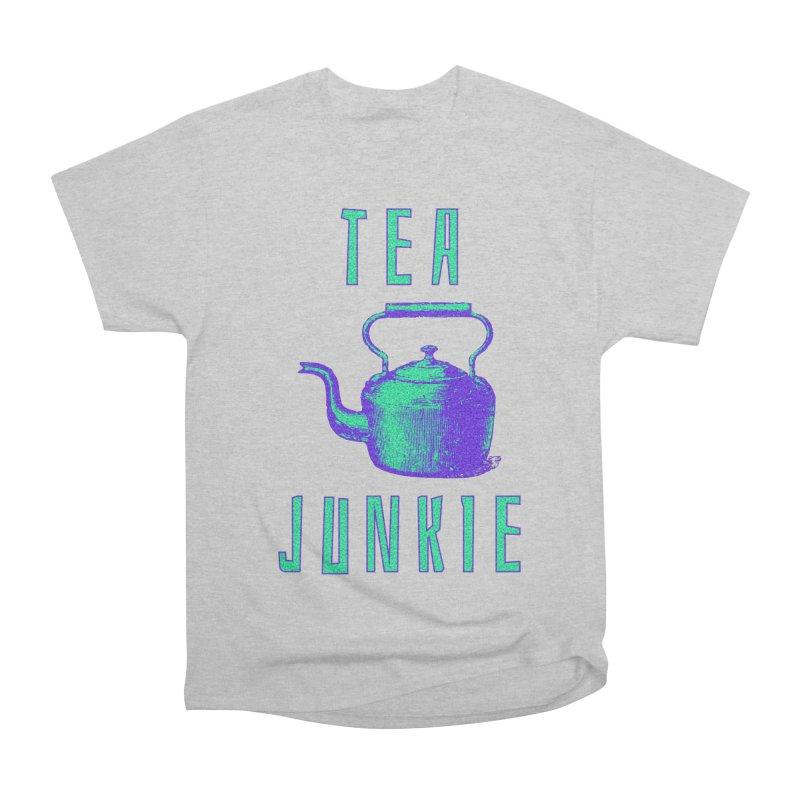Tea Junkie Women's Heavyweight Unisex T-Shirt by navjinderism's Artist Shop