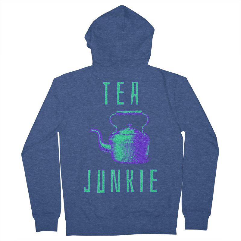 Tea Junkie Women's French Terry Zip-Up Hoody by navjinderism's Artist Shop