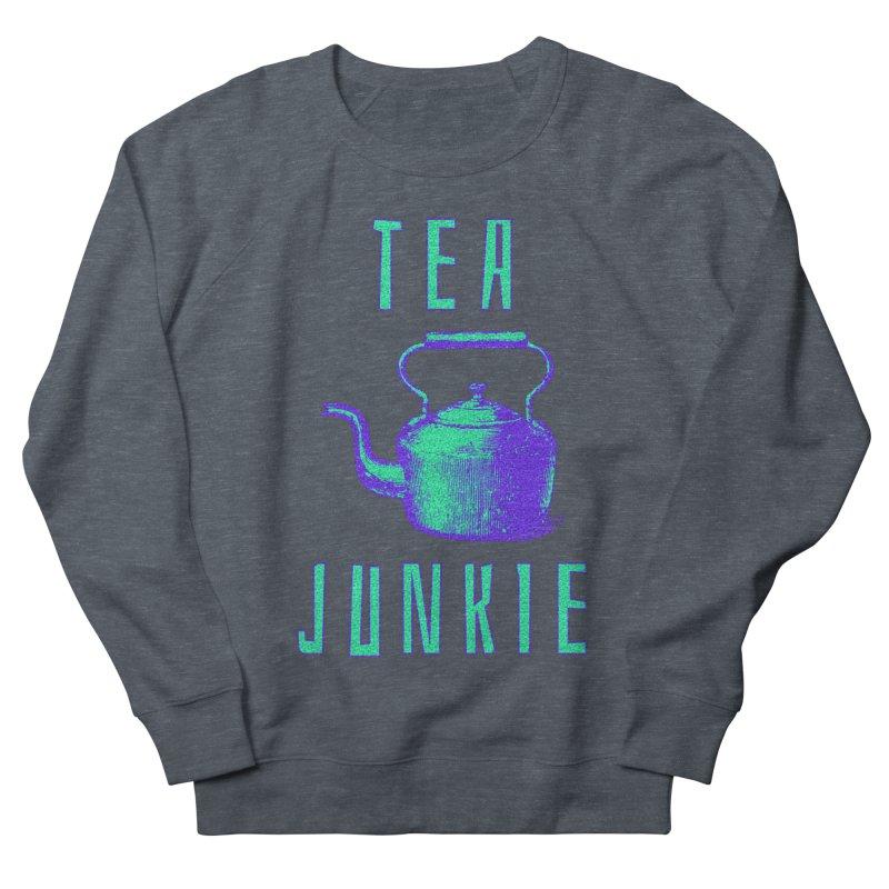 Tea Junkie Women's French Terry Sweatshirt by navjinderism's Artist Shop