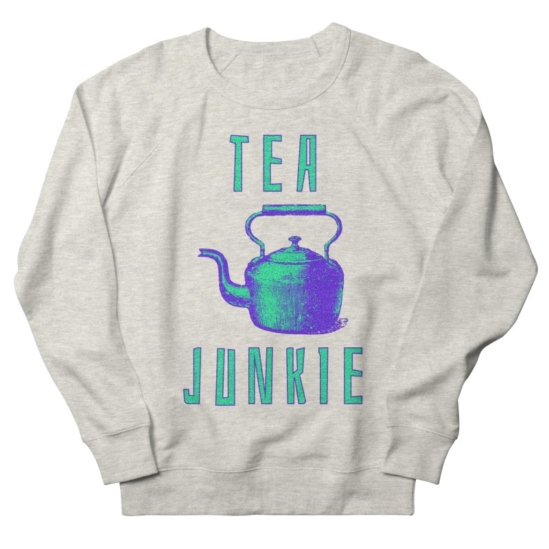 Tea Junkie Men's French Terry Sweatshirt by navjinderism's Artist Shop