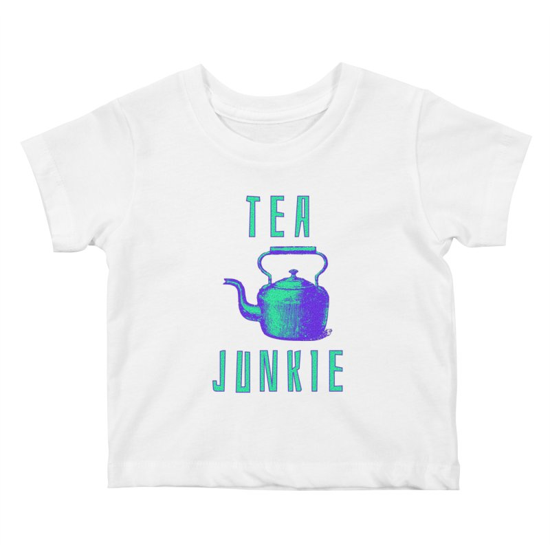 Tea Junkie Kids Baby T-Shirt by navjinderism's Artist Shop