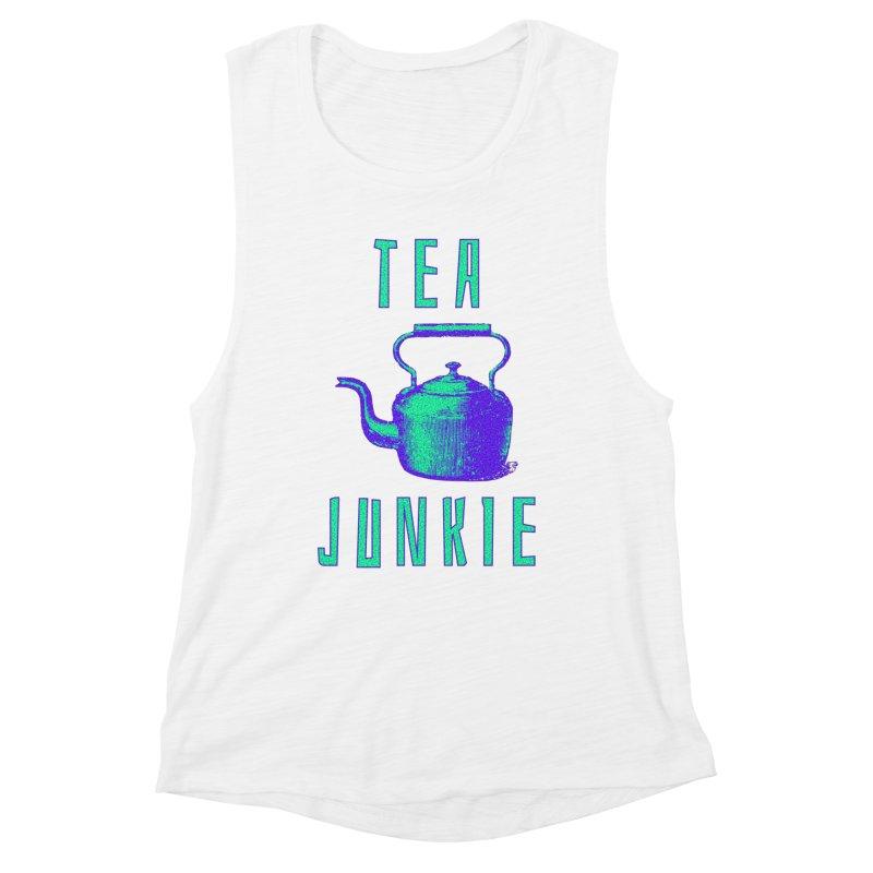 Tea Junkie Women's Muscle Tank by navjinderism's Artist Shop