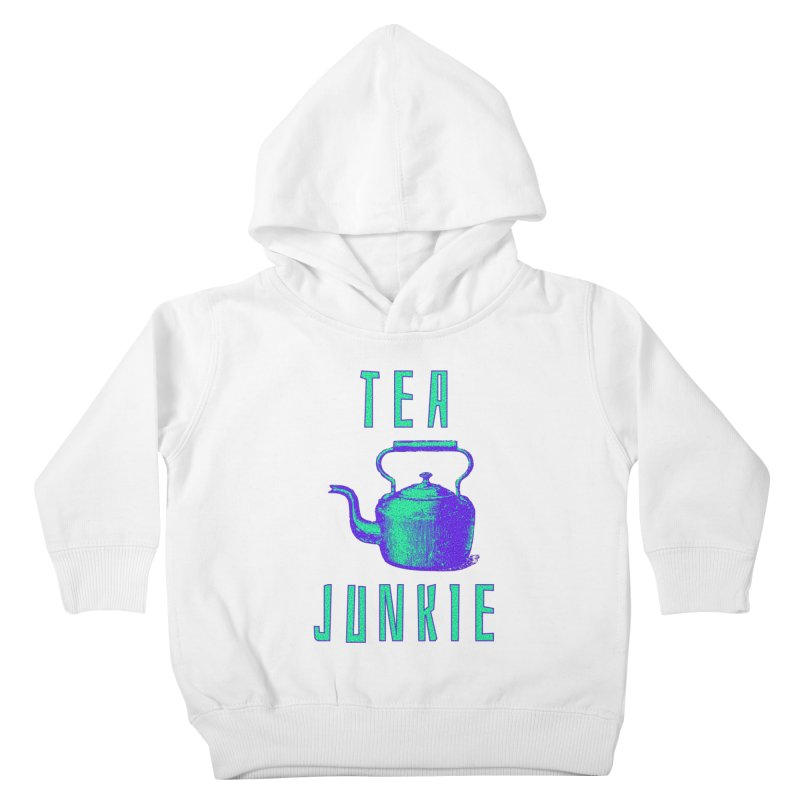 Tea Junkie Kids Toddler Pullover Hoody by navjinderism's Artist Shop