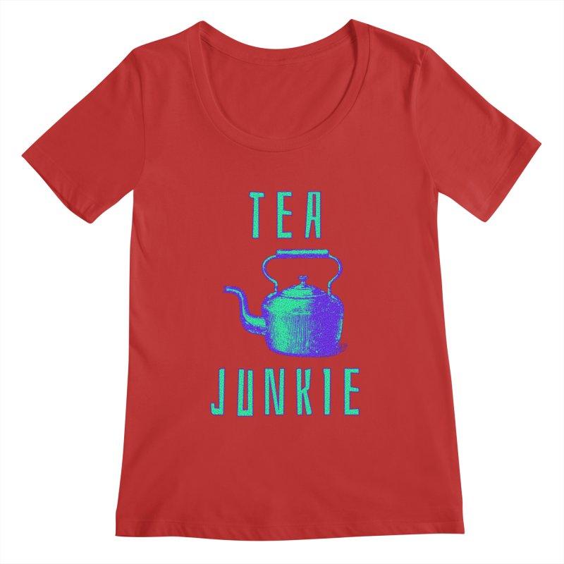 Tea Junkie Women's Regular Scoop Neck by navjinderism's Artist Shop