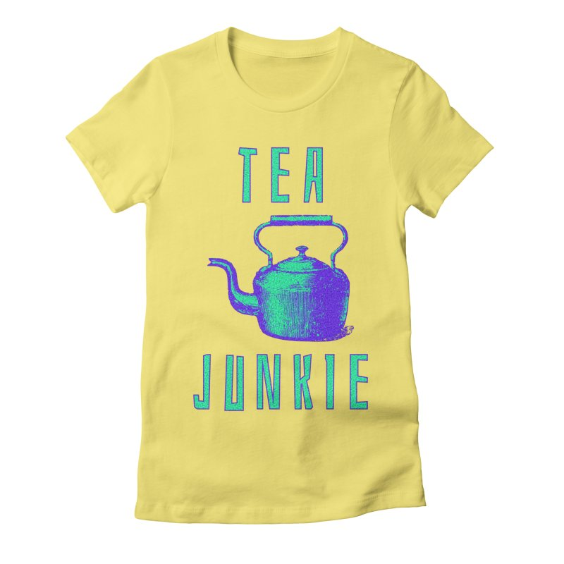 Tea Junkie Women's Fitted T-Shirt by navjinderism's Artist Shop