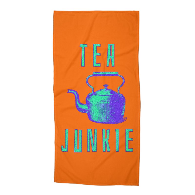 Tea Junkie Accessories Beach Towel by navjinderism's Artist Shop