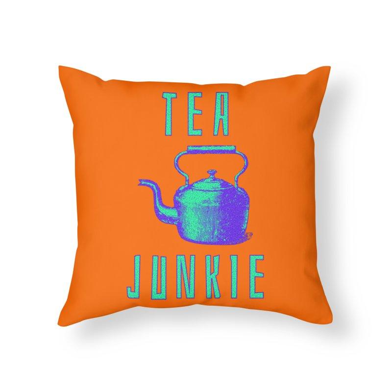 Tea Junkie Home Throw Pillow by navjinderism's Artist Shop