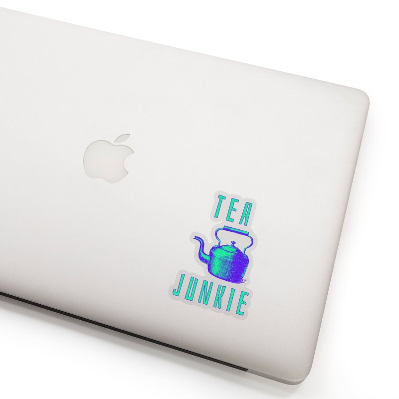 Tea Junkie Accessories Sticker by navjinderism's Artist Shop