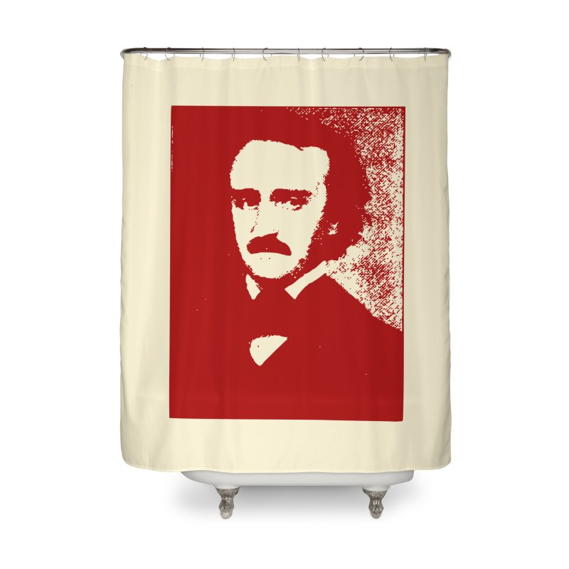 Poe is Poetry Home Shower Curtain by navjinderism's Artist Shop