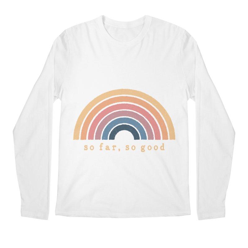 So Far, So Good Men's Longsleeve T-Shirt by NDTank's Artist Shop