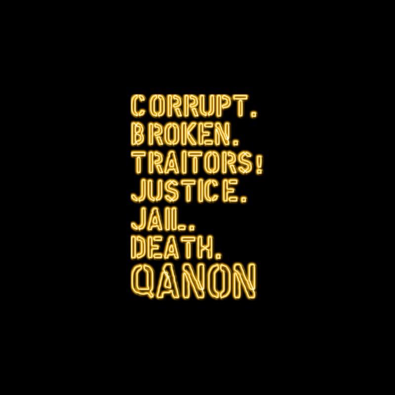 QAnon - Tribunals! by Neon Revolt's Artist Shop