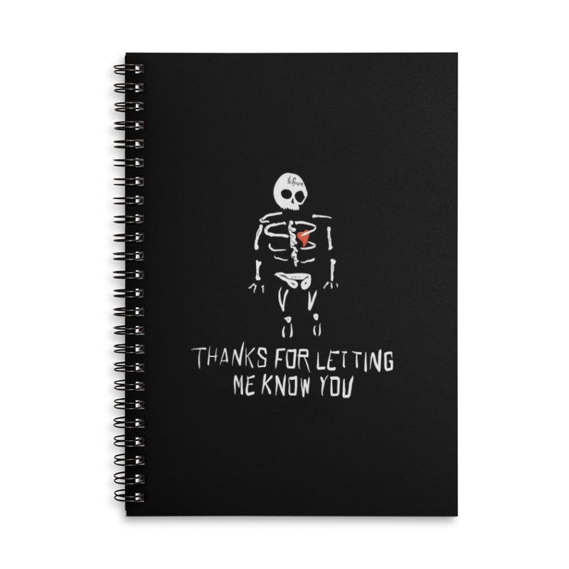 Thanks For Letting Me Know You Accessories Notebook by NeoScum Shop