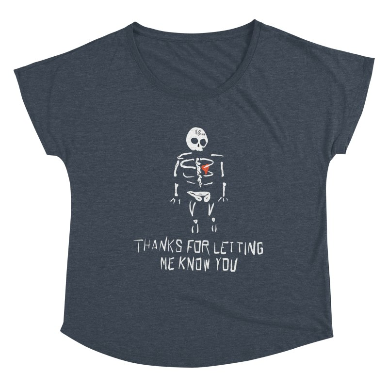 Thanks For Letting Me Know You Women's Scoop Neck by NeoScum Shop