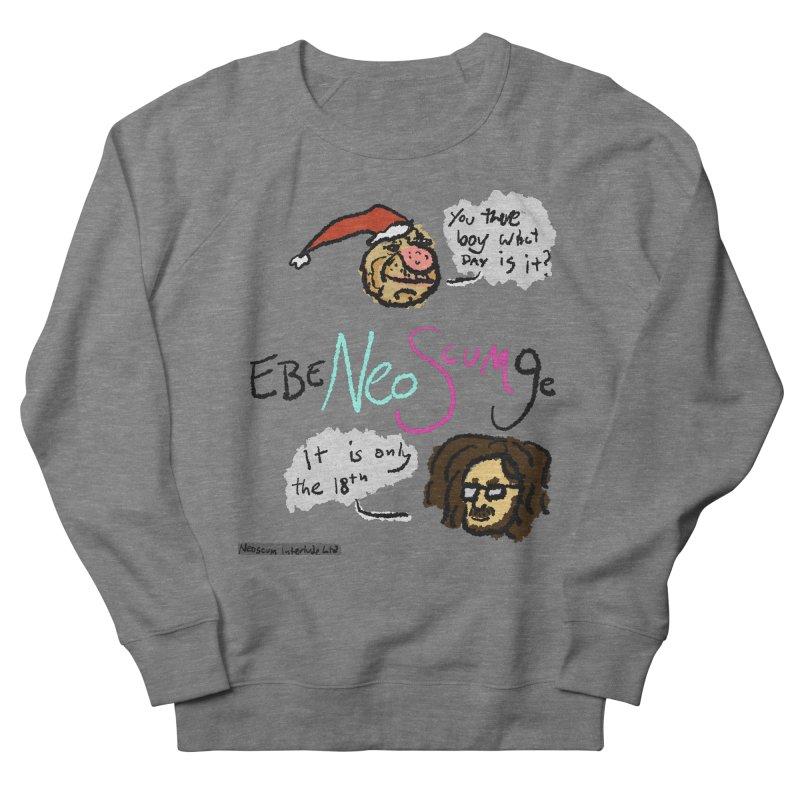 EbeNeoScumGe Women's Sweatshirt by NeoScum Shop