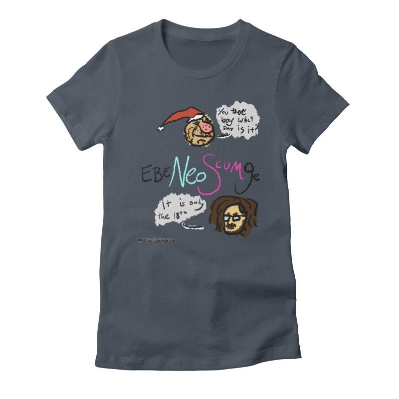 EbeNeoScumGe Women's T-Shirt by NeoScum Shop