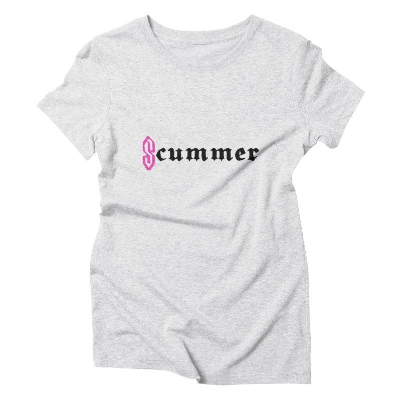 S cummer Women's T-Shirt by NeoScum Shop