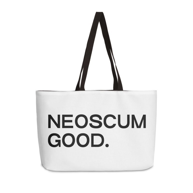 NEOSCUM GOOD (Black) Accessories Weekender Bag Bag by NeoScum Shop