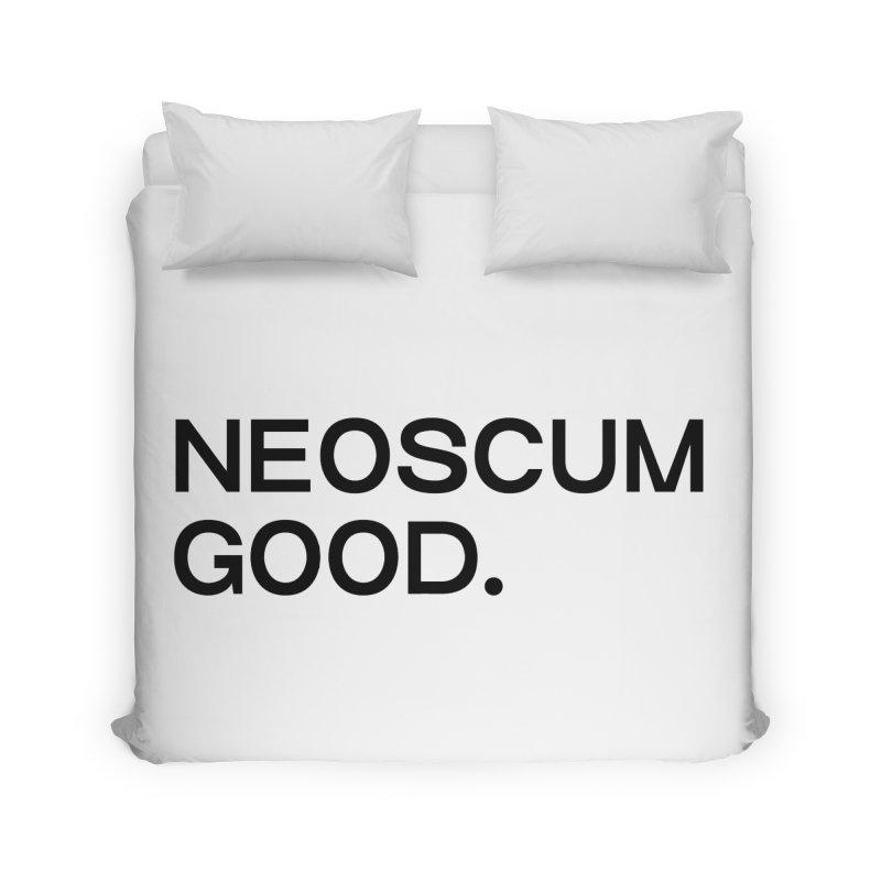 NEOSCUM GOOD (Black) Home Duvet by NeoScum Shop