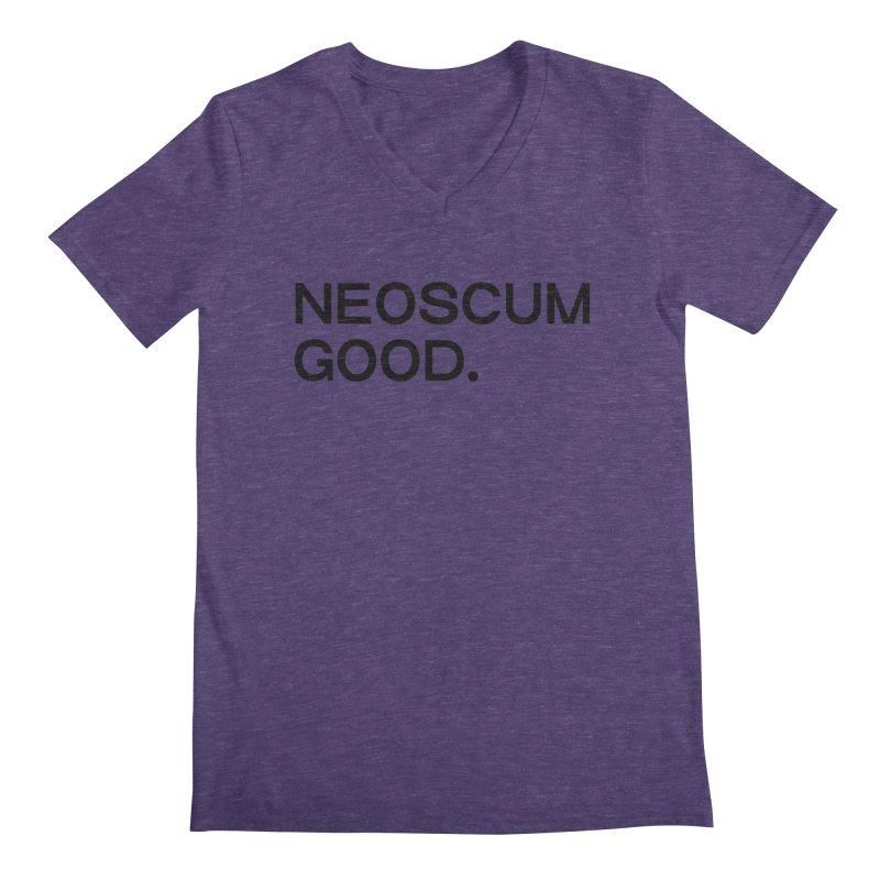 NEOSCUM GOOD (Black) Men's Regular V-Neck by NeoScum Shop