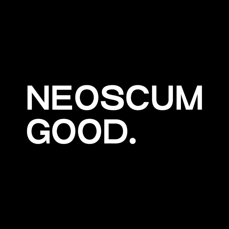 NEOSCUM GOOD (White) Women's Sweatshirt by NeoScum Shop