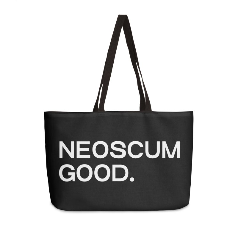 NEOSCUM GOOD (White) Accessories Weekender Bag Bag by NeoScum Shop