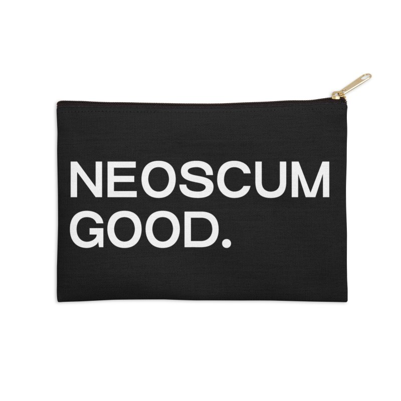 NEOSCUM GOOD (White) Accessories Zip Pouch by NeoScum Shop