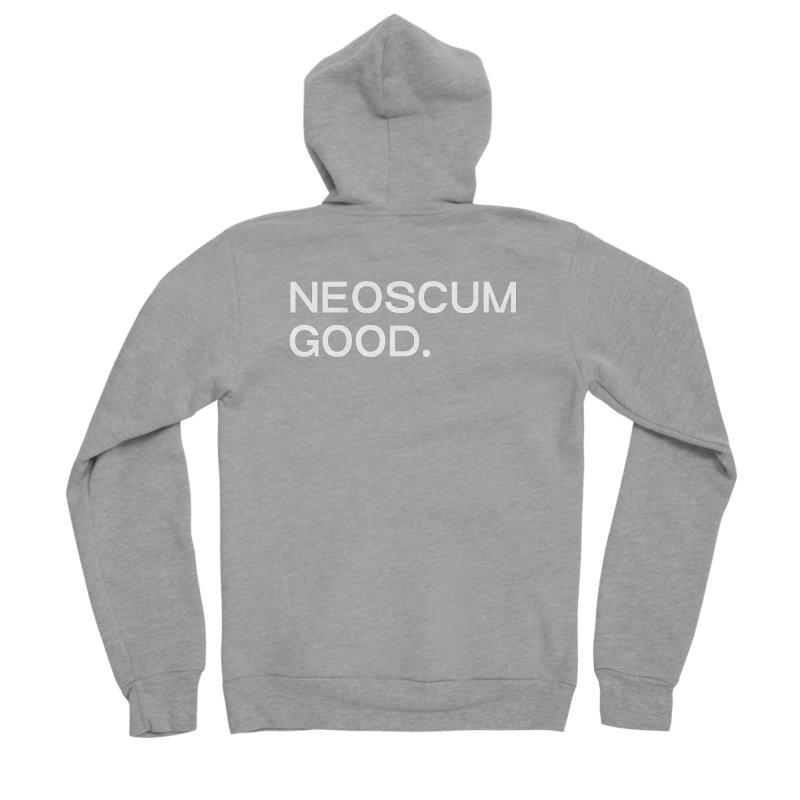 NEOSCUM GOOD (White) Men's Sponge Fleece Zip-Up Hoody by NeoScum Shop