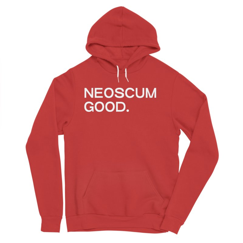 NEOSCUM GOOD (White) Men's Sponge Fleece Pullover Hoody by NeoScum Shop