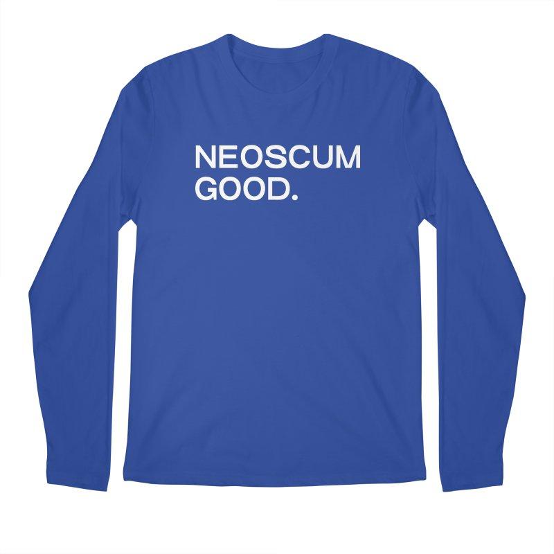 NEOSCUM GOOD (White) Men's Regular Longsleeve T-Shirt by NeoScum Shop