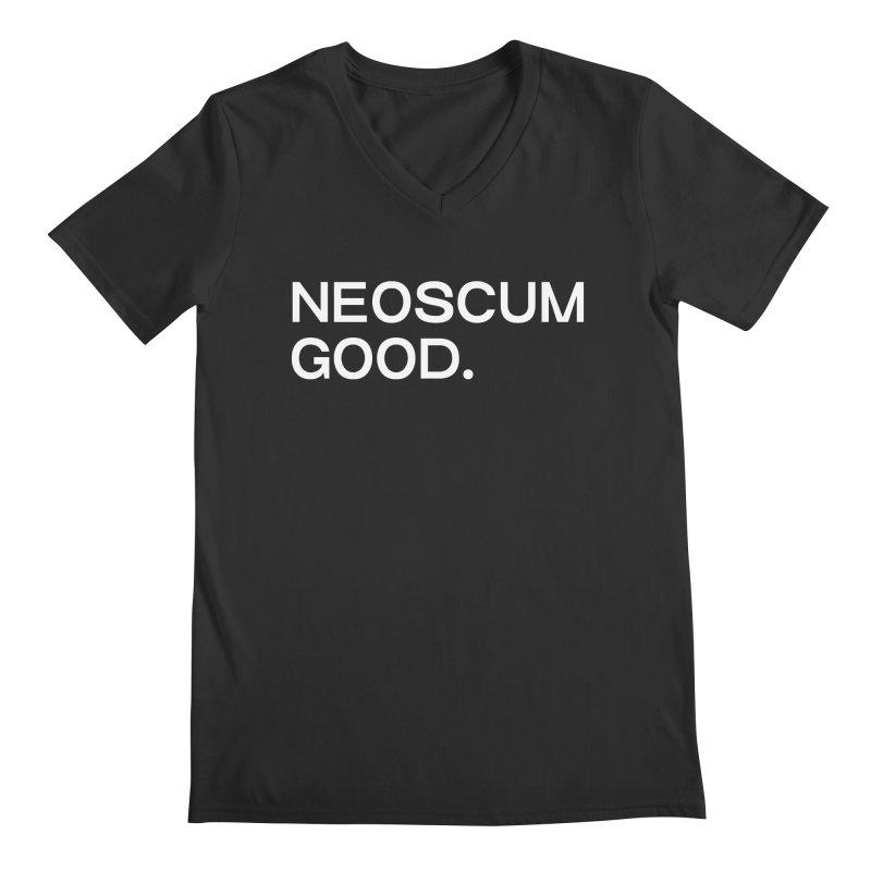 NEOSCUM GOOD (White) Men's Regular V-Neck by NeoScum Shop