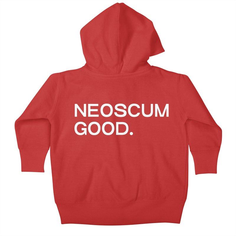 NEOSCUM GOOD (White) Kids Baby Zip-Up Hoody by NeoScum Shop