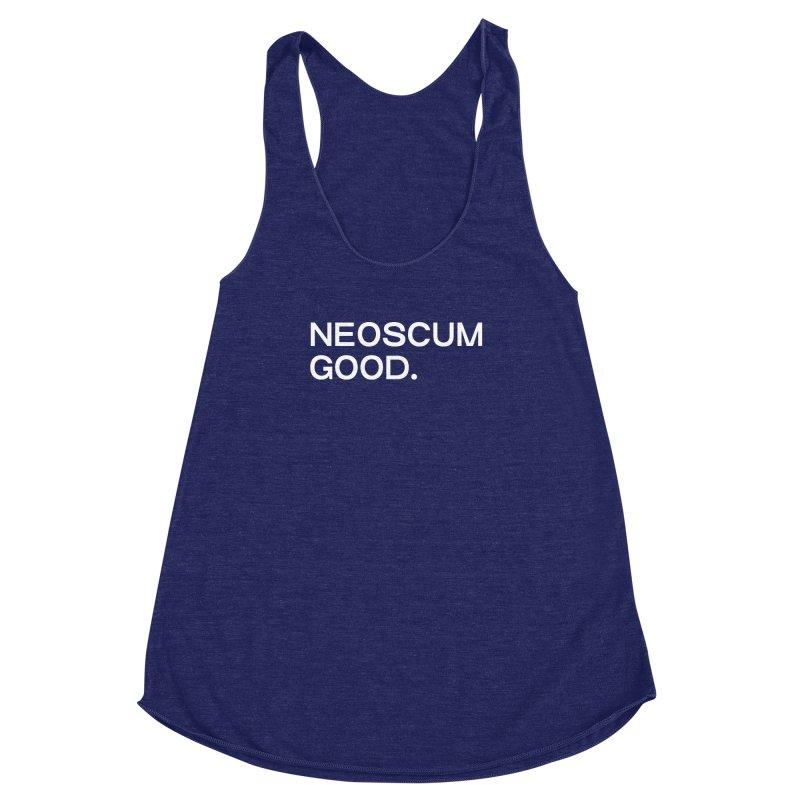 NEOSCUM GOOD (White) Women's Racerback Triblend Tank by NeoScum Shop