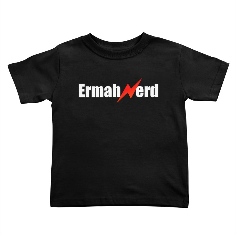 ERMAHNERD Kids Toddler T-Shirt by The Nerd Collaborative Universe