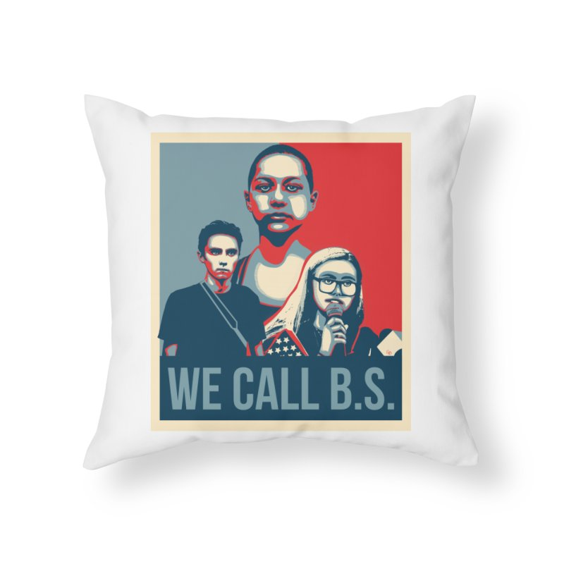 We Call B.S. Home Throw Pillow by The Nerd Collaborative Universe