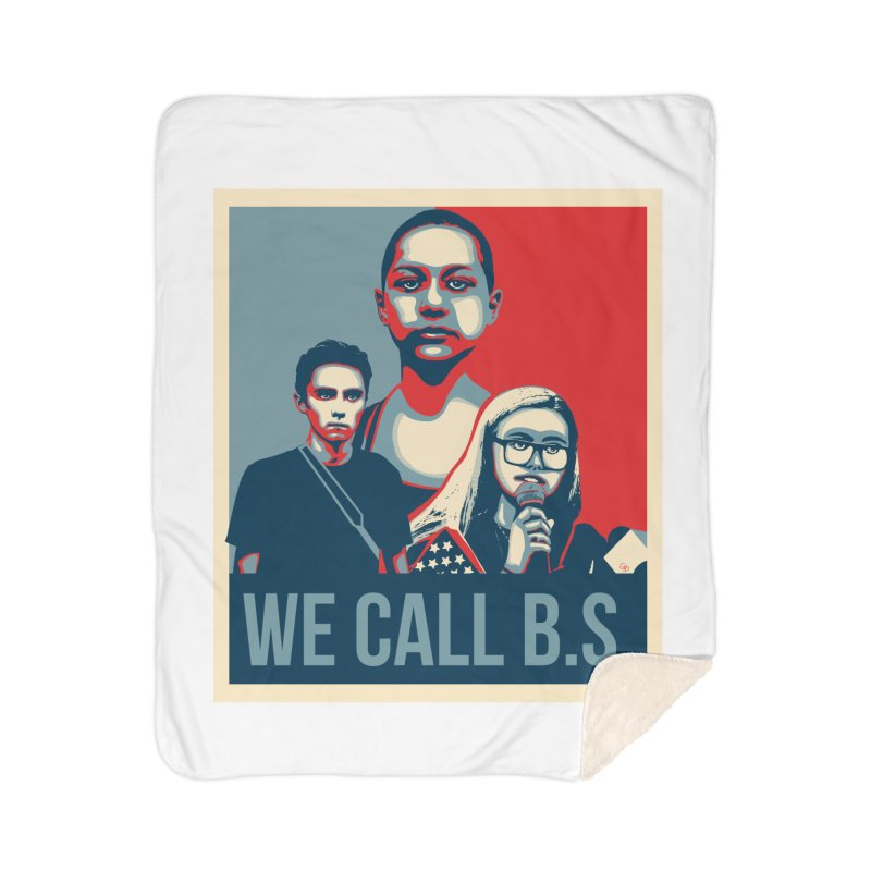 We Call B.S. Home Sherpa Blanket Blanket by The Nerd Collaborative Universe