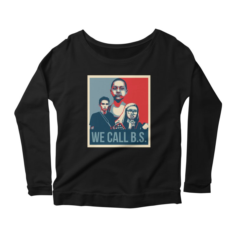 We Call B.S. Women's Scoop Neck Longsleeve T-Shirt by The Nerd Collaborative Universe