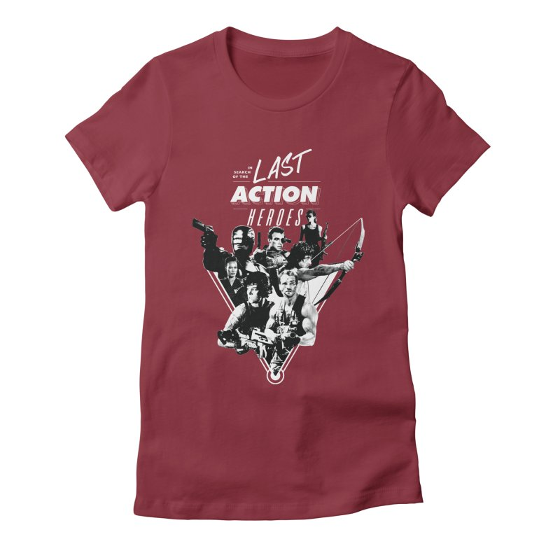 Last Acton Heroes Women's Fitted T-Shirt by The Nerd Collaborative Universe