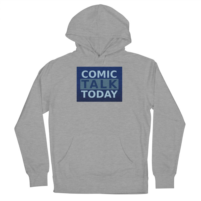 Comic Talk Today Men's French Terry Pullover Hoody by Nerdy Legion Shop