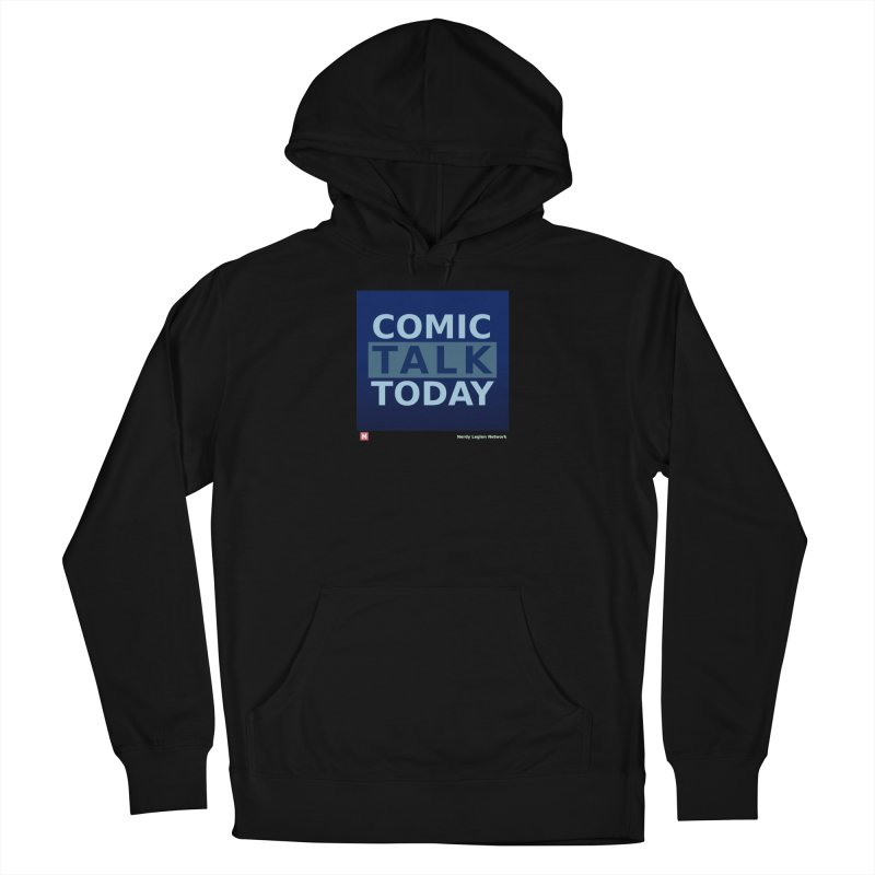 Comic Talk Today Women's French Terry Pullover Hoody by Nerdy Legion Shop