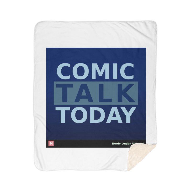 Comic Talk Today Home Sherpa Blanket Blanket by Nerdy Legion Shop