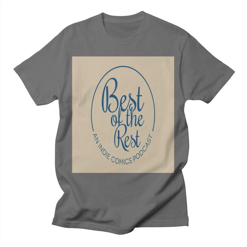 Best of the Rest Men's T-Shirt by Nerdy Legion Shop