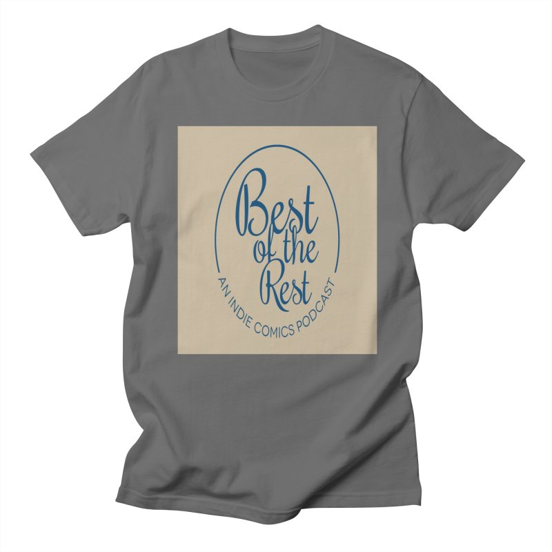 Best of the Rest Men's T-Shirt by Nerdy Legion Shop