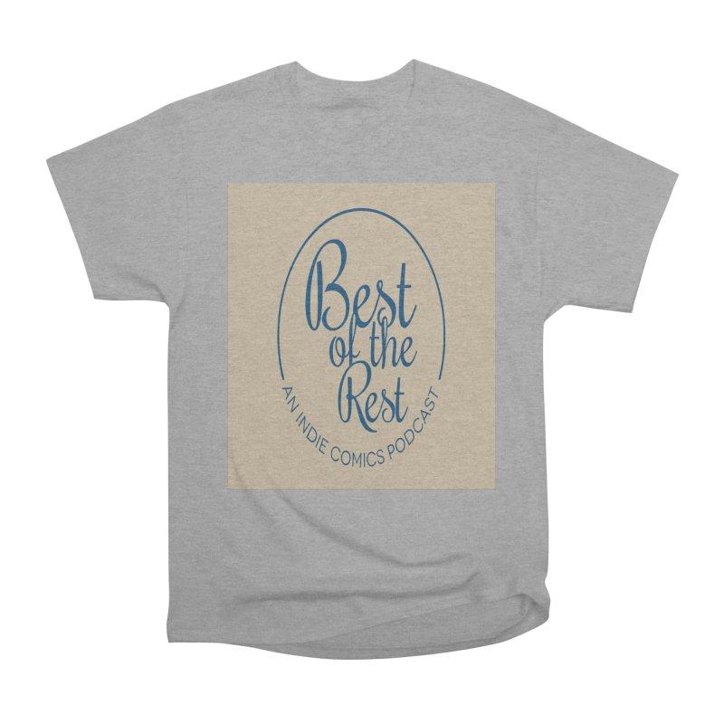 Best of the Rest Men's Heavyweight T-Shirt by Nerdy Legion Shop