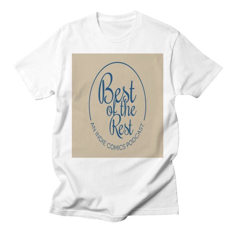 Best of the Rest Men's Regular T-Shirt by Nerdy Legion Shop