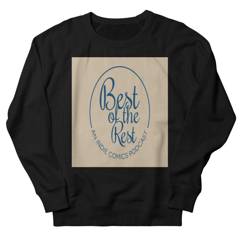 Best of the Rest Men's Sweatshirt by Nerdy Legion Shop