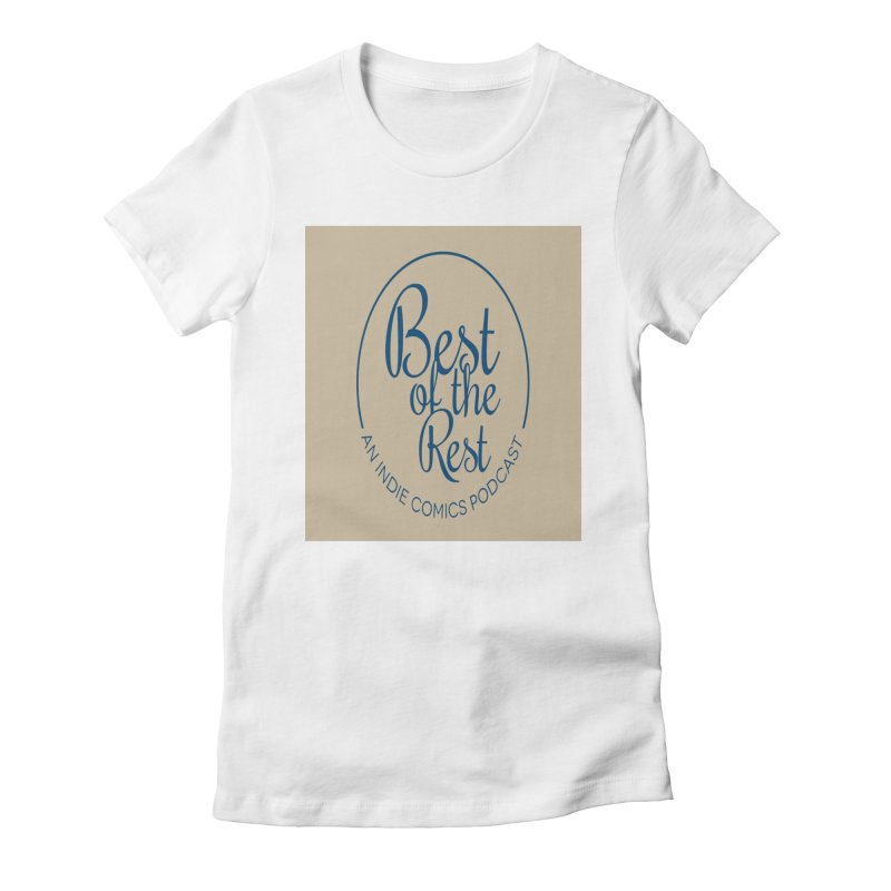 Best of the Rest Women's Fitted T-Shirt by Nerdy Legion Shop