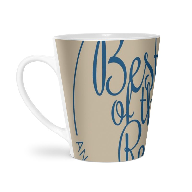 Best of the Rest Accessories Latte Mug by Nerdy Legion Shop