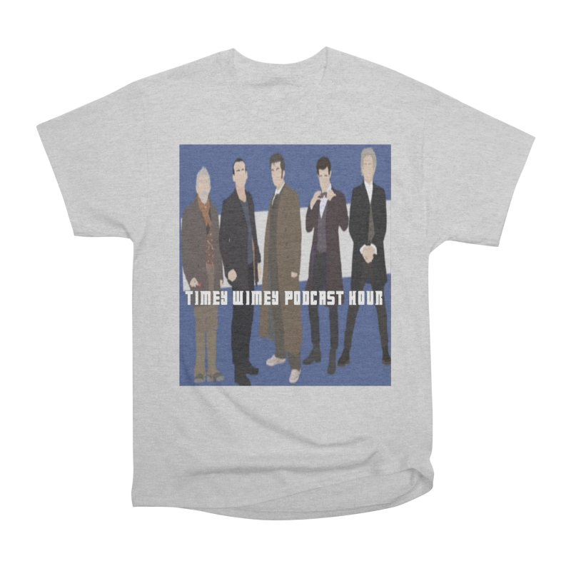 Time Wimey Podcast Hour Men's Heavyweight T-Shirt by Nerdy Legion Shop